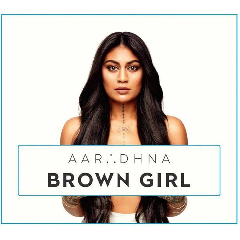 Brown Girl CD by Aaradhna 1Disc