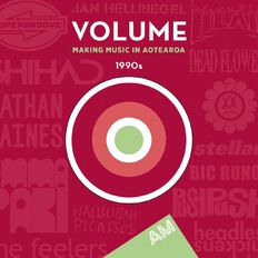 Volume Making Music in Aotearoa The 1990s CD by Various Artists 2Disc